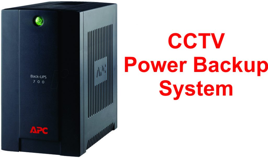 power backup system for CCTV systems
